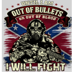 Until I Am Out Of Bullets T-Shirt By Dixie Outfitt