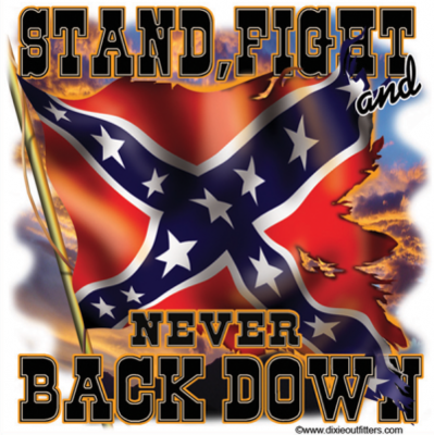 Stand Fight and Never Back Down - Square Sticker by Dixie Outfitters®