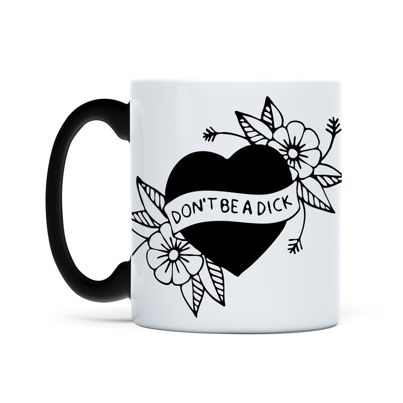 Mug Don't Be A D*ck (White)