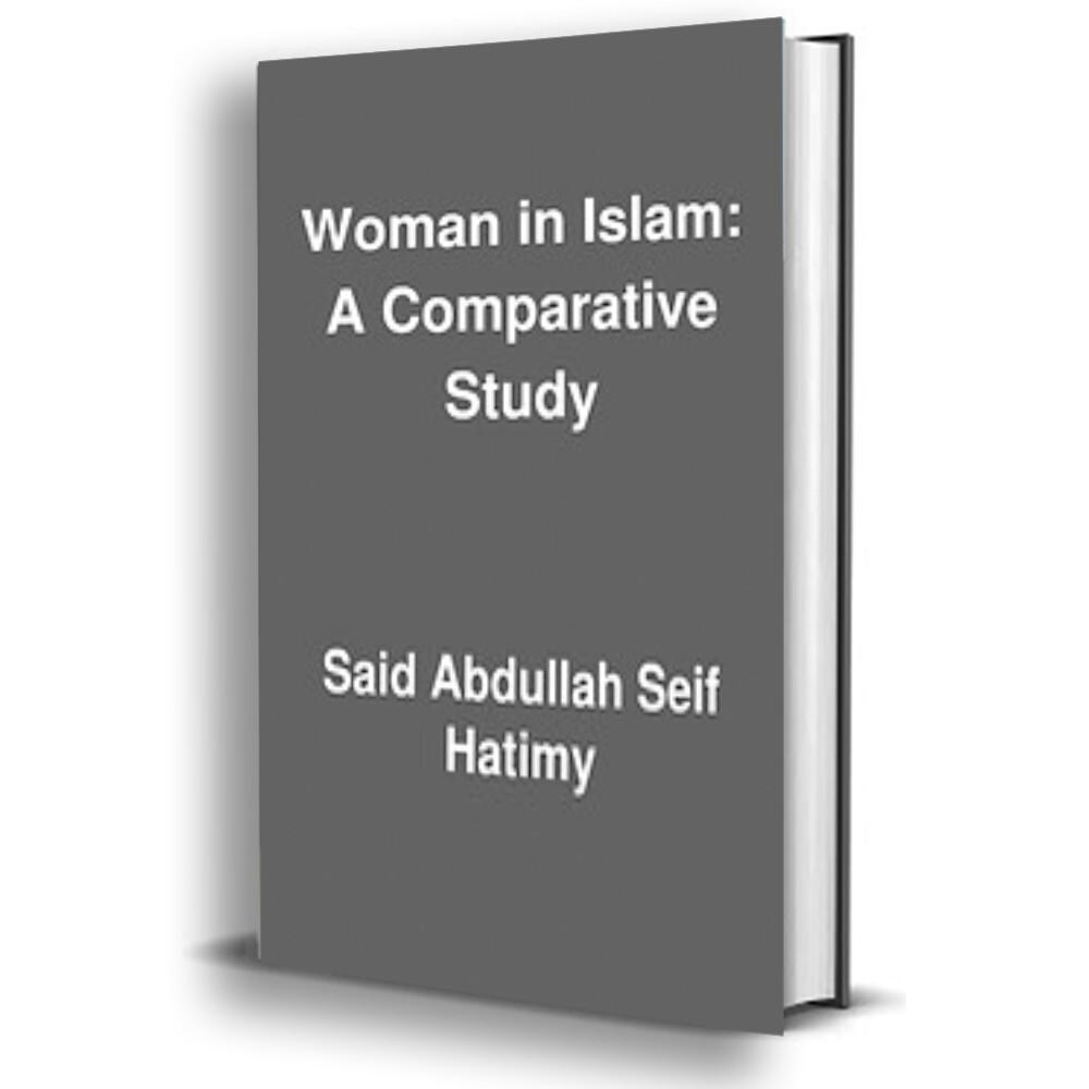 Women In Islam | A Comparative Study