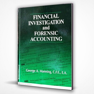 FINANCIAL INVESTIGATION & FORENSIC ACCOUNTING