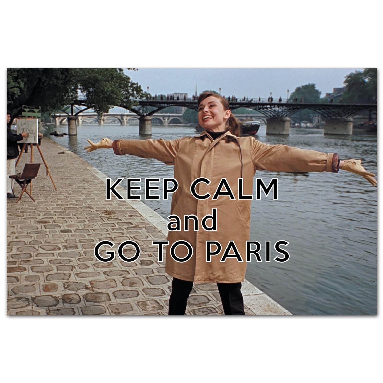 Keep Calm и поезжай в Париж