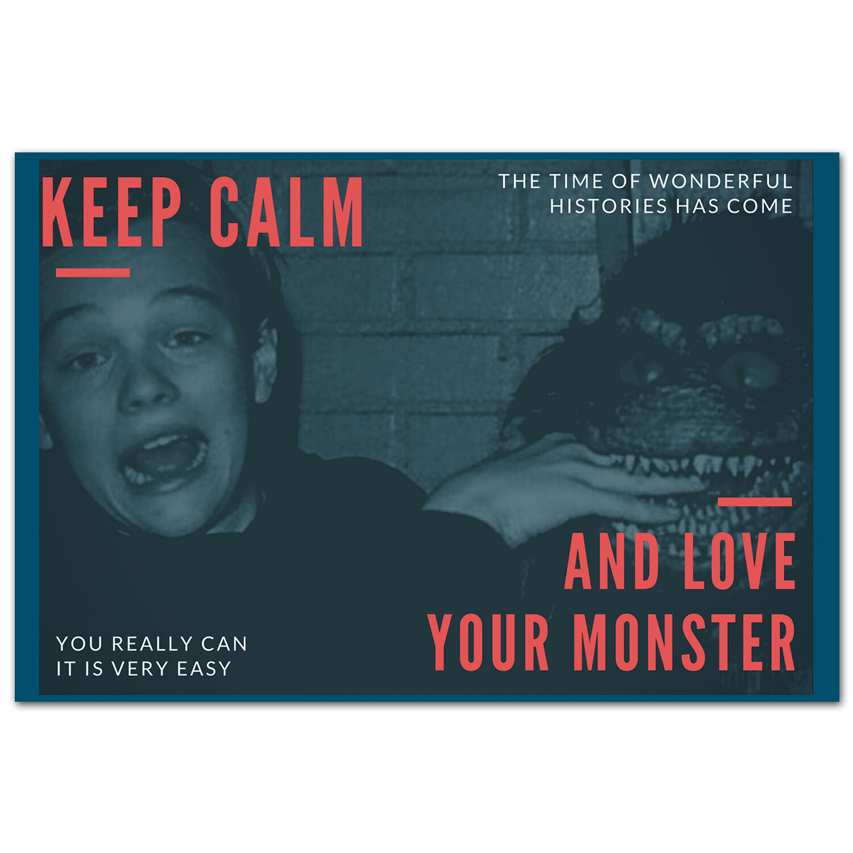 Keep Calm и люби своего монстра