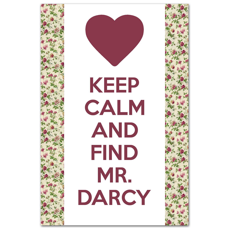 Keep Calm и найди мистера Дарси