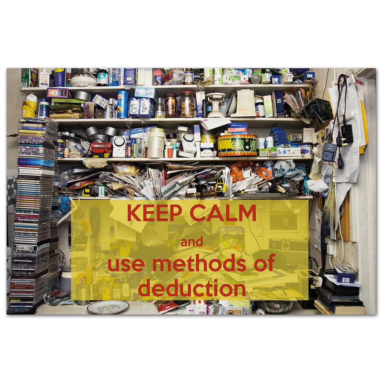 Keep Calm и используй методы дедукции