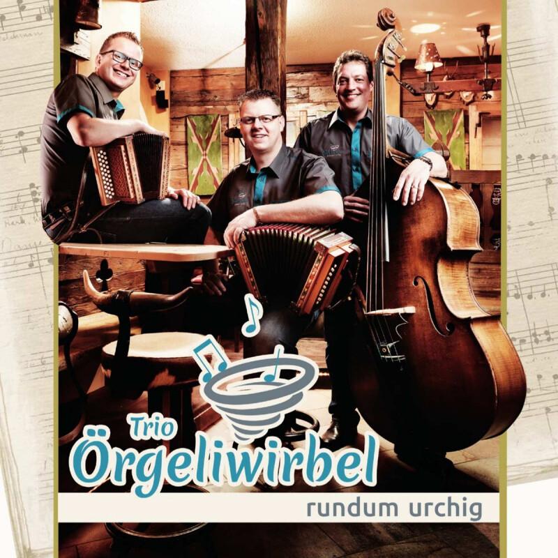 Trio Örgeliwirbel | rundum urchig