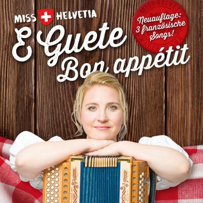 Miss Helvetia | E Guete - Bon appétit