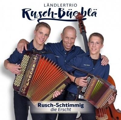 Rusch-Büeblä | Rusch-Schtimmig - die Erscht