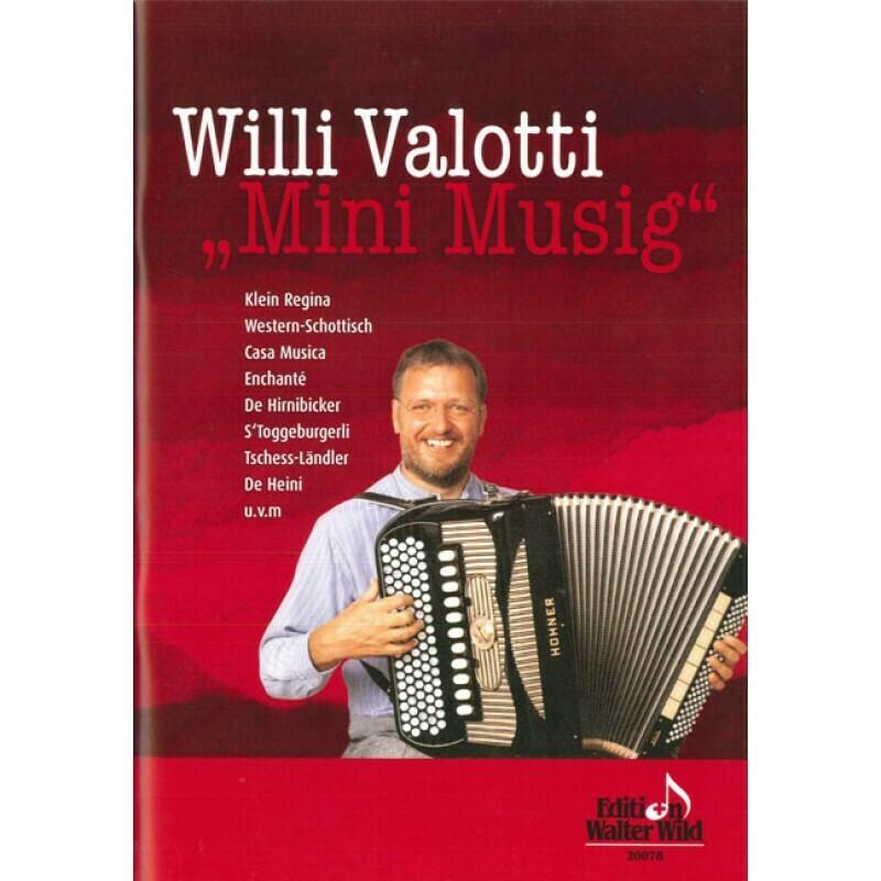 Mini Musig - 24 compositions de Willi Valotti
