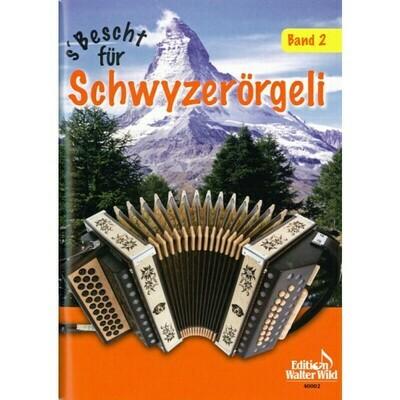 Livre de partitions pour schwytzoise Vol. 2 - S'bescht für Schwyzerörgeli Band 2