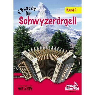 Livre de partitions pour schwytzoise Vol. 1 - S'bescht für Schwyzerörgeli Band 1