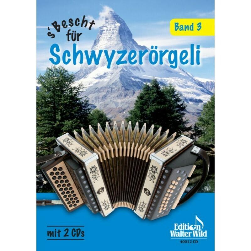 Livre de partitions pour schwytzoise Vol. 3 - S'bescht für Schwyzerörgeli Band 3