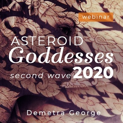 Asteroid Goddesses 2020 Second Wave