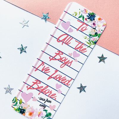 To All The Boys Inspired Bookmark