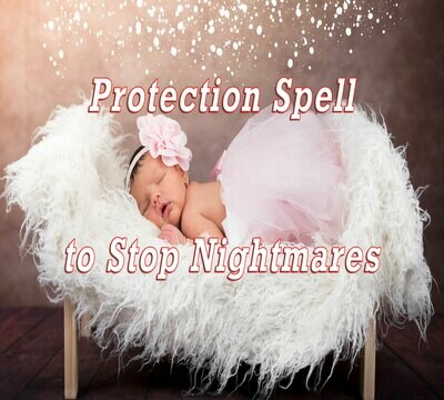 Stop the Nightmares Spell