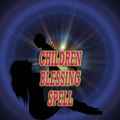 Children Blessings Spell