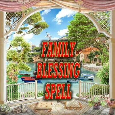 Family Blessing Spell