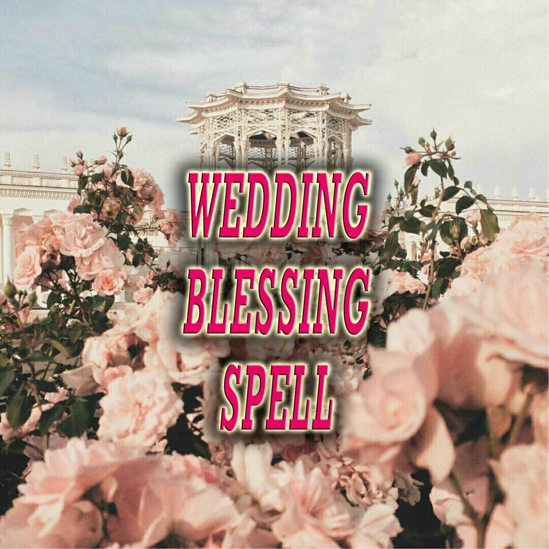 Wedding Blessing Spell