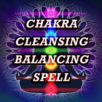 Chakra Cleansing Spell