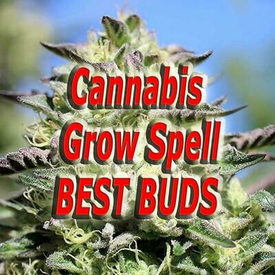 Cannabis Grow Spell Best Buds