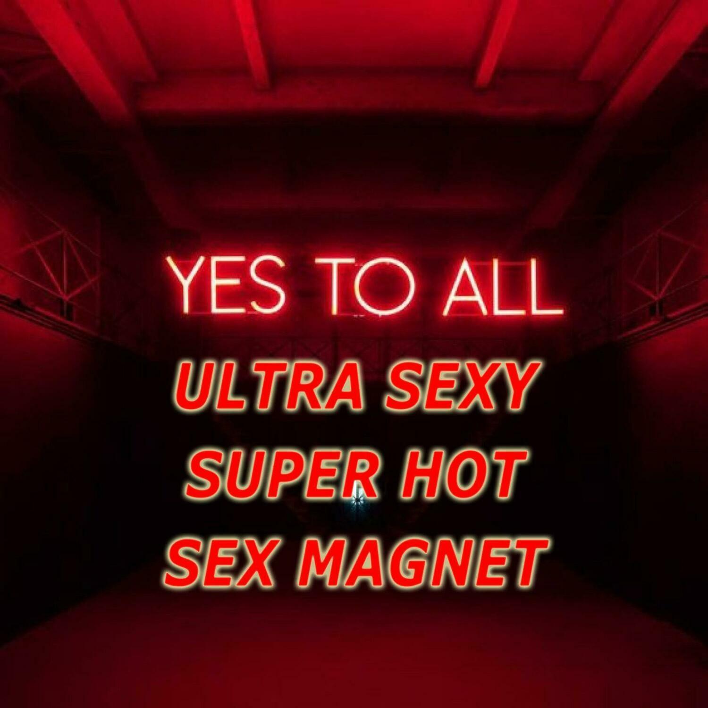 Ultra Sexy Super Hot Sex Magnet Spell