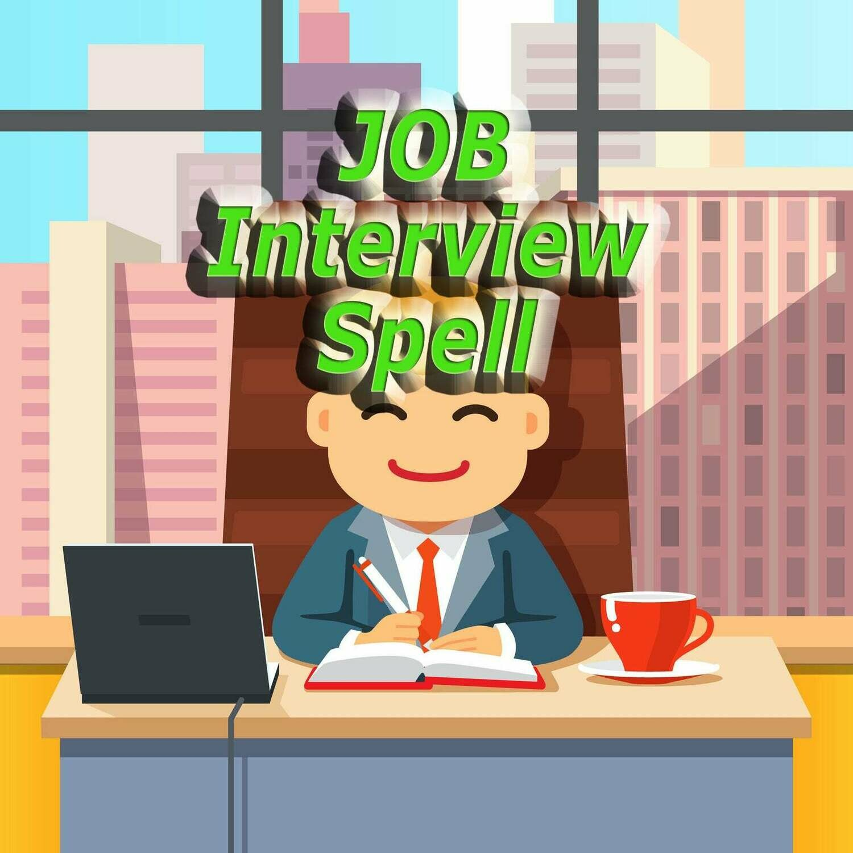 Job Interview Spell for Job Seekers