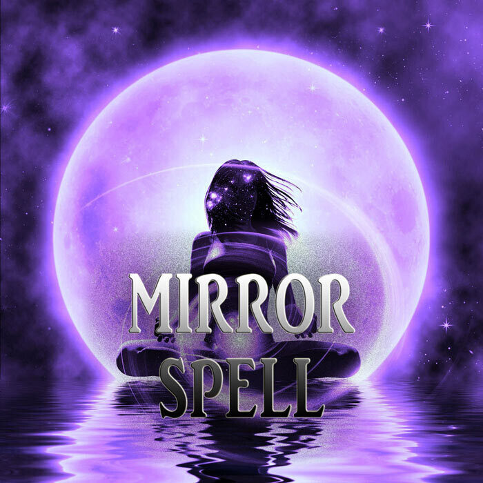 Mirror Spell Negativity Reflection
