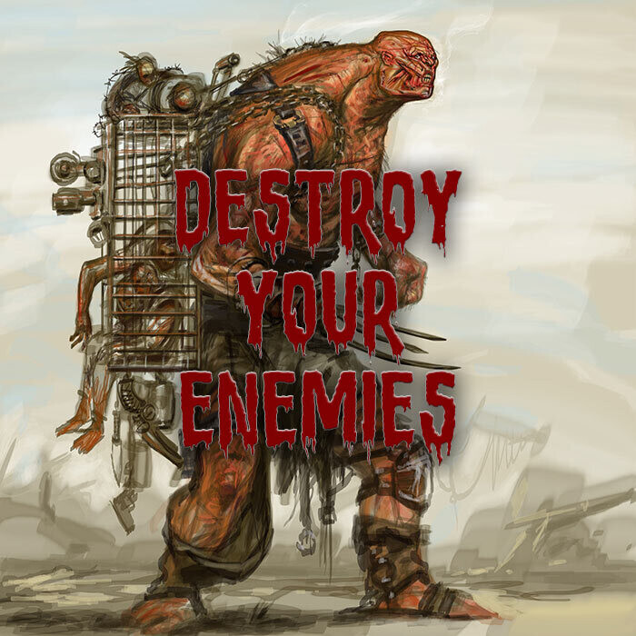 Destroy Your Enemies Spell