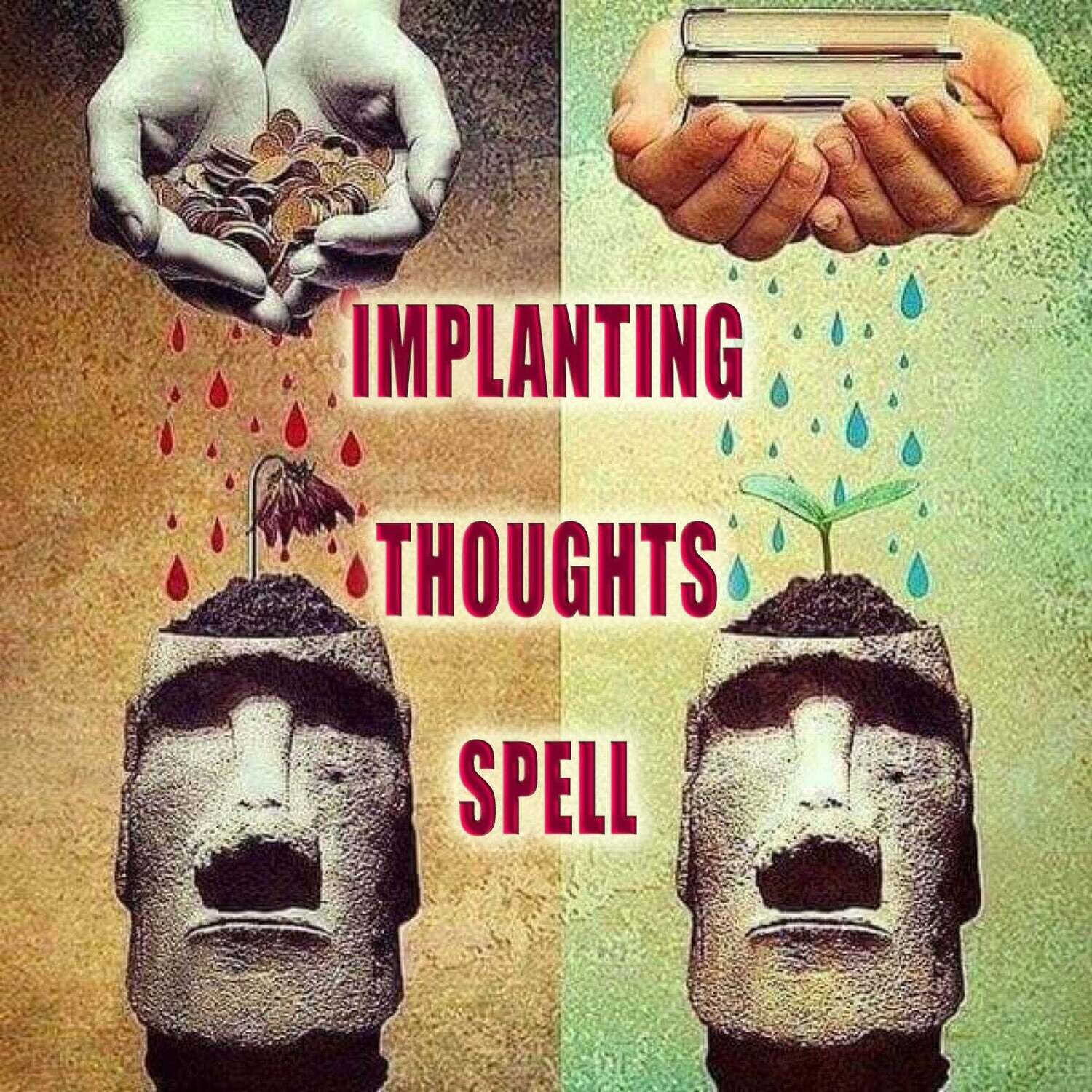Implanting Thoughts Spell