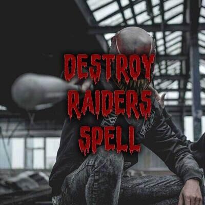Destroy Raiders Spell