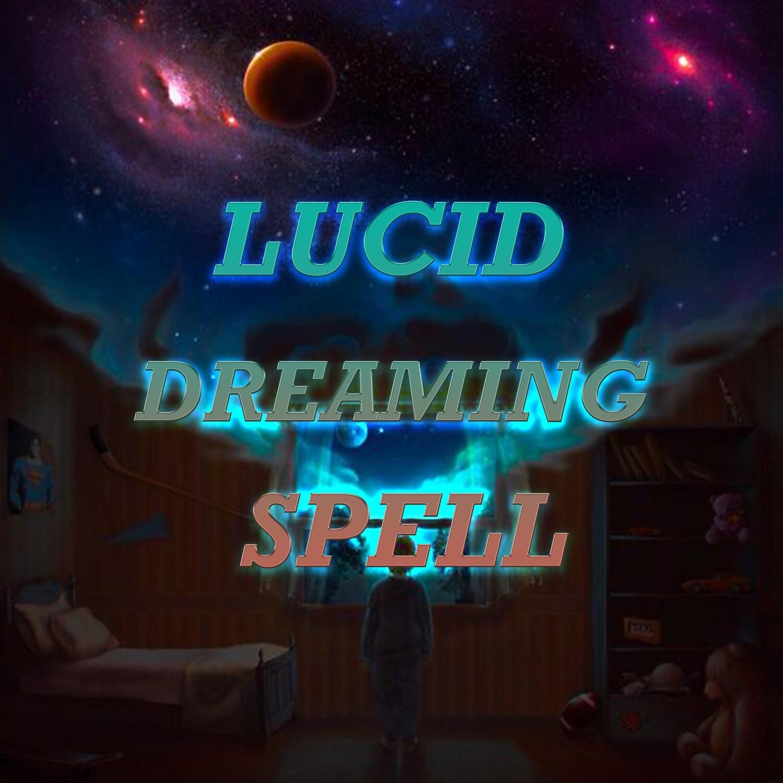 Lucid Dreaming Spell
