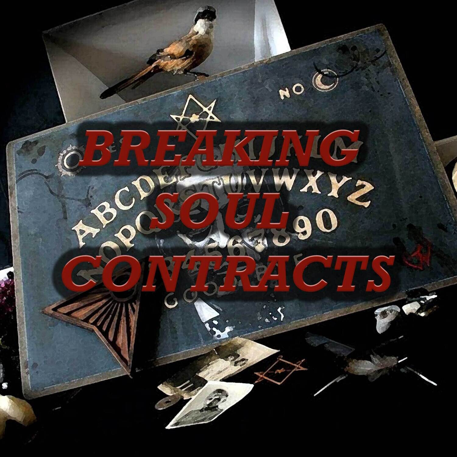 Breaking Soul Contracts + Spiritual Release
