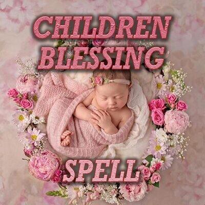 Children Blessings Spell