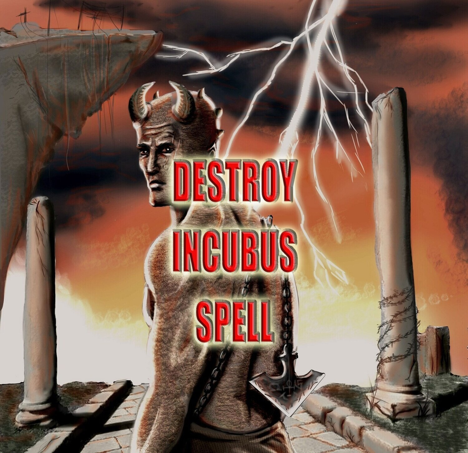 Spell to Destroy Incubus or Sucubus