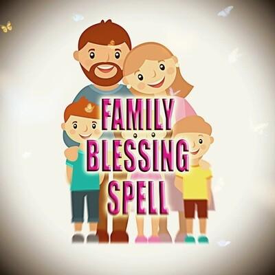 Family Blessing Spell