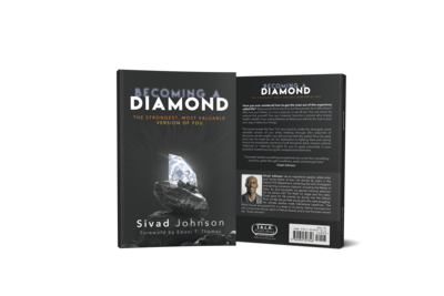 BECOMING A DIAMOND: The Strongest, Most Valuable Version of You