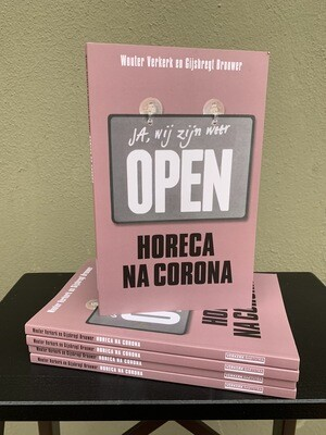 Horeca na Corona - Gijsbregt Brouwer en Wouter Verkerk
