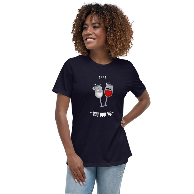 2021 YOU AND ME Women's Relaxed T-Shirt