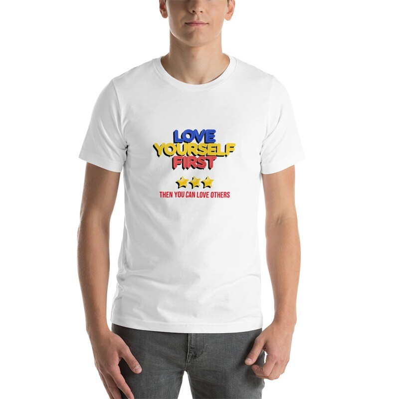 Love Your Self First Short-Sleeve Unisex T-Shirt