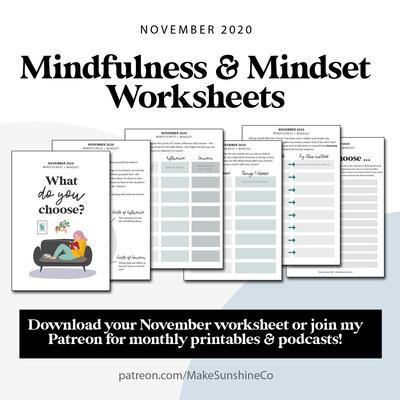 Mindfulness & Mindset Worksheets | November 2020 | What do you choose?