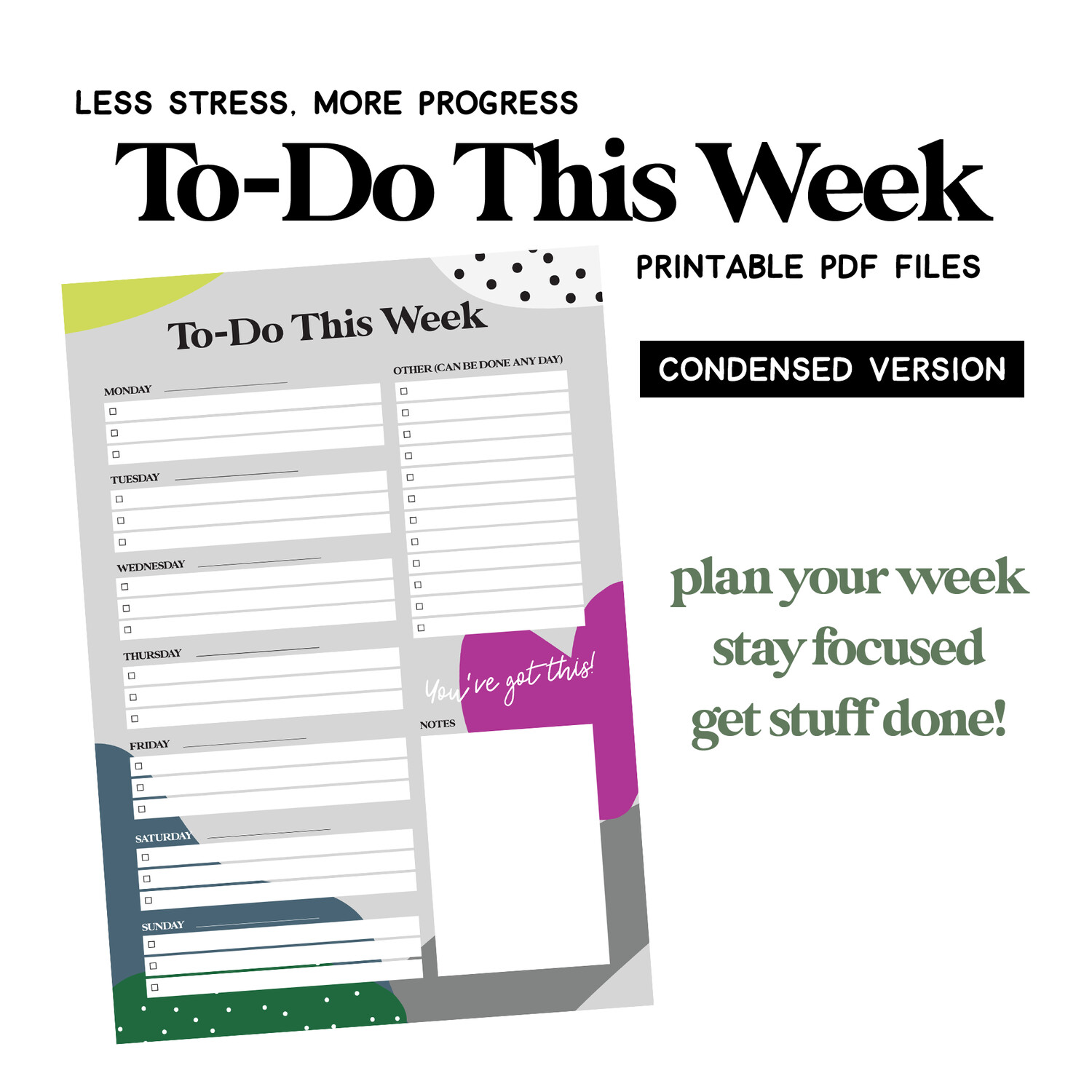 Printable Weekly To-Do List - 1 page download! Plan your week, stay focused, get stuff done!
