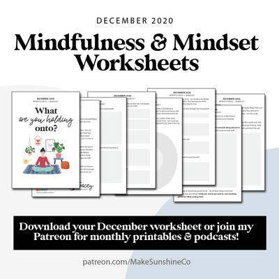 Mindfulness and Mindset Worksheet | December 2020 | What are you holding onto?