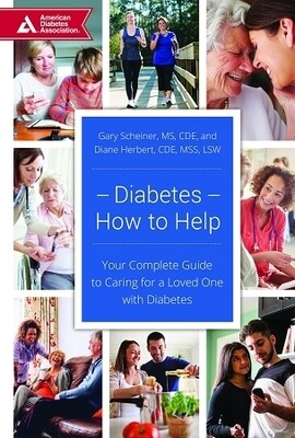 Diabetes-How to Help: Your Complete Guide to Caring for a Loved One with Diabetes