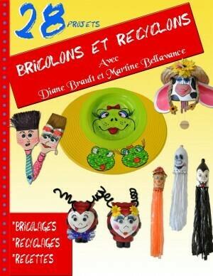 Bricolons et recyclons/D.Brault