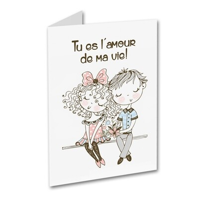St-Valentin - Tu es l'amour de ma vie