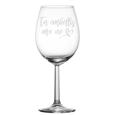 Verre à vin - Tu embellis ma vie