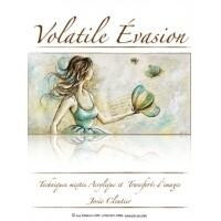 Volatile évasion/J.Cloutier