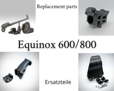 Replacement parts Equinox 600/800