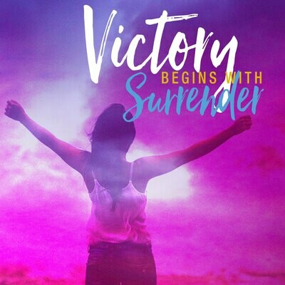 Victory Begins With Surrender