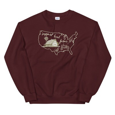 Support Local American Farms Unisex Sweatshirt